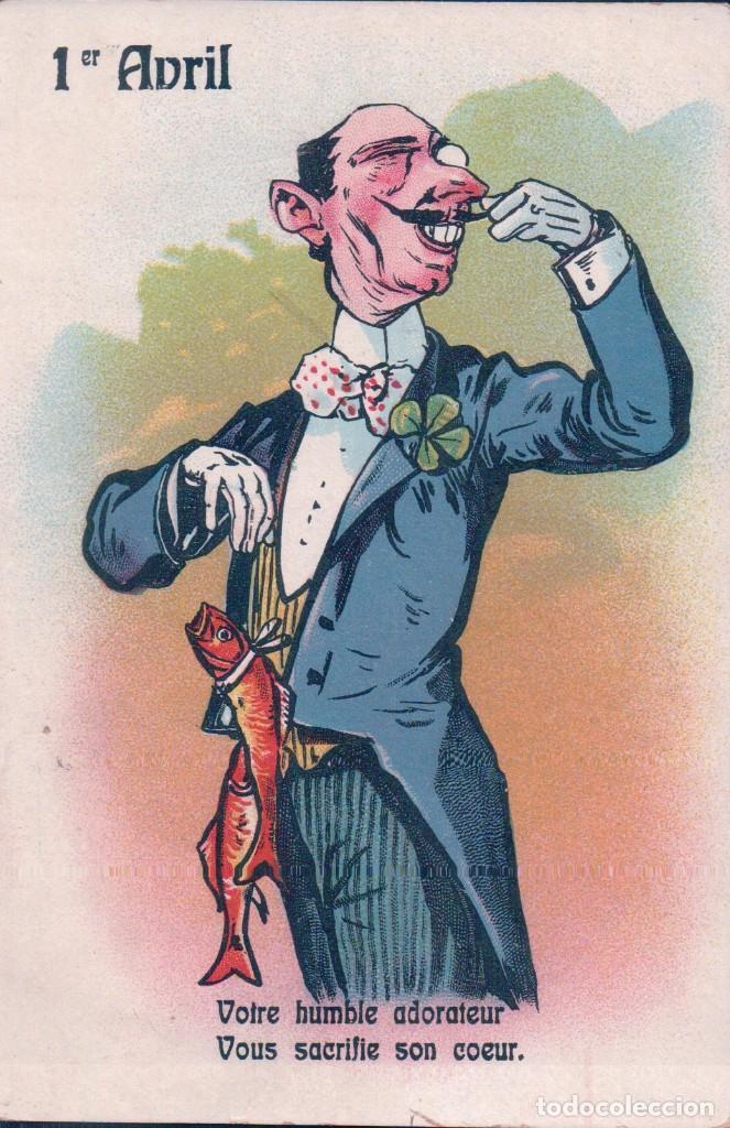 POSTAL DIBUJO HUMORÍSTICO 1 ABRIL. SEÑORITO CON PECES EN MANO. CIRCULADA (Postales - Dibujos y Caricaturas)