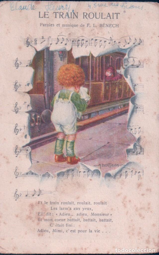 POSTAL CARICATURA PARTITURA - LE TRAIN ROULAIT - PAROLES ET MUSIQUE F.L. BENECH - ASTREA (Postales - Dibujos y Caricaturas)