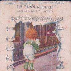 Postales: POSTAL CARICATURA PARTITURA - LE TRAIN ROULAIT - PAROLES ET MUSIQUE F.L. BENECH - ASTREA. Lote 76873839