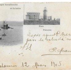Postales: P-9180. POSTAL PALAMOS. FARO, VAPOR AZNALFARACHE. AÑO 1905.. Lote 158556246