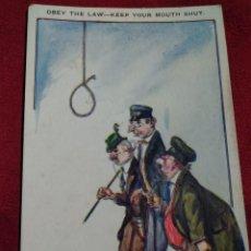 Postales: CARTA POSTAL DIBUJO CARICATURA 1918 BAMFORTH & CO OBEY THE LAW - KEEP YPOR MOUTH SHUT. Lote 160101554