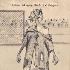 Postales: DEFENSA DEL EQUIPO RIFEÑO F. C MELAJAMÉ. Lote 162871878