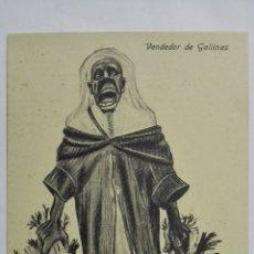 Postales: ANTIGUA POSTAL HUMORISTICA, VENDEDOR DE GALLINAS, EDICION BOIX HERMANOS, MELILLA. Lote 165200382