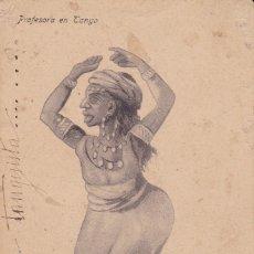 Postales: PROFESORA EN TANGO ED. BOIX HERMANOS MELILLA (ESCRITA) . Lote 176401702