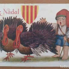 Postales: POSTAL CATALANISTA FELIÇ NADAL ILUSTRACION J. IBAÑEZ CIRCULADA 1920. Lote 206127056