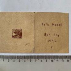 Postales: FELICITACIÓN NAVIDAD. DIPTICO. FELIÇ NADAL I BON ANY 1953. RITORNELLO.. Lote 254605260