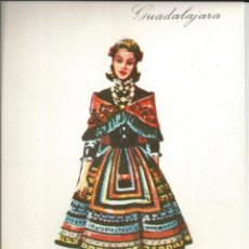 Postales: POSTAL TRAJE REGIONAL *GUADALAJARA* - PUBLICIDAD PRONITOL - 1973. Lote 254990245