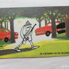 Postales: POSTAL D.G. DE LA JEFATURA DE TRAFICO CHUMY CHUMEZ, 1963 LA CALZADA NO ES UNA JUNGLA. Lote 278925018