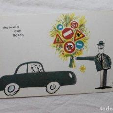 Postales: POSTAL D.G. DE LA JEFATURA DE TRAFICO CHUMY CHUMEZ, 1963 DIGASELO CON FLORES. Lote 278925183