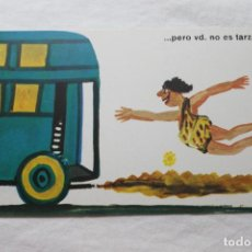 Postales: POSTAL D.G. DE LA JEFATURA DE TRAFICO CHUMY CHUMEZ, 1963 ..PERO VD. NO ES TARZÁM. Lote 278925243