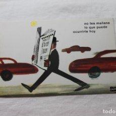 Postales: POSTAL D.G. DE LA JEFATURA DE TRAFICO CHUMY CHUMEZ, 1963 NO LEA MAÑANA LO QUE PUEDE OCURRIRLE HOY. Lote 278925453