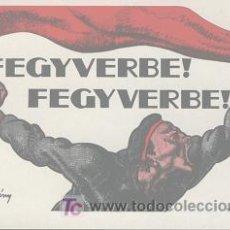 Postales: POSTAL HÚNGARA (CARTEL POLÍTICO DE BERÉNY RÓBERT). Lote 24053141