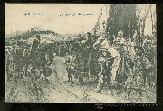 TARJETA POSTAL DE F. PRADILLA. LA RENDICION DE GRANADA. Nº 40. LACOSTE. (Postales - Postales Temáticas - Dibujos originales y Grabados)