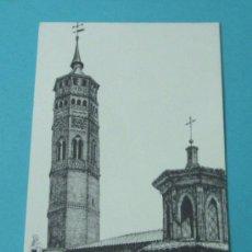 Postales: TORRE MUDEJAR. IGLESIA PARROQUIAL DE SAN PABLO. ZARAGORA. Lote 37157878