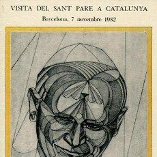 Postales: CERCLE CARTÒFIL DE CATALUNYA----VISITA DEL SANT PARE A CATALUNYA-. Lote 53263904
