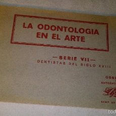 Postales: LA ODONTOLOGIA EN EL ARTE AÑO 1935 SERIE VII TALONARIO 5 POSTALES ANTIGUAS. Lote 57667809