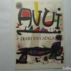 Postales: POSTAL AVUI DIARI EN CATALA --DIBUJO MIRO. Lote 82199176