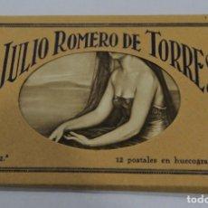 Postales: LIBRITO COMPLETO DE 12 POSTALES DE JULIO ROMERO DE TORRES - POSTAL SERIE 2ª - HUECOGRABADO SANTIAGO. Lote 176368310