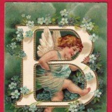 Postales: AE971 ANGEL ANGELITO ALFABETO ABECEDARIO LETRA B CON FLORES POSTAL GOFRADA. Lote 196217183