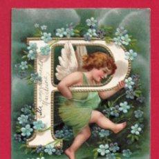 Postales: AE966 ANGEL ANGELITO ALFABETO ABECEDARIO LETRA P CON FLORES POSTAL GOFRADA FECHA1905. Lote 196324743