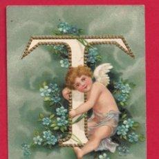 Postales: AE969 ANGEL ANGELITO ALFABETO ABECEDARIO LETRA T CON FLORES POSTAL GOFRADA FECHA 1906. Lote 196326175