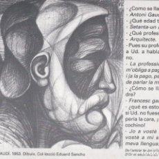Postales: POSTAL DE PUBLICIDAD HOMENATGE A GAUDI EL AÑO 1953 DIBUIX EDUARDO Y ÓMNIUM CULTURAL. Lote 214481372