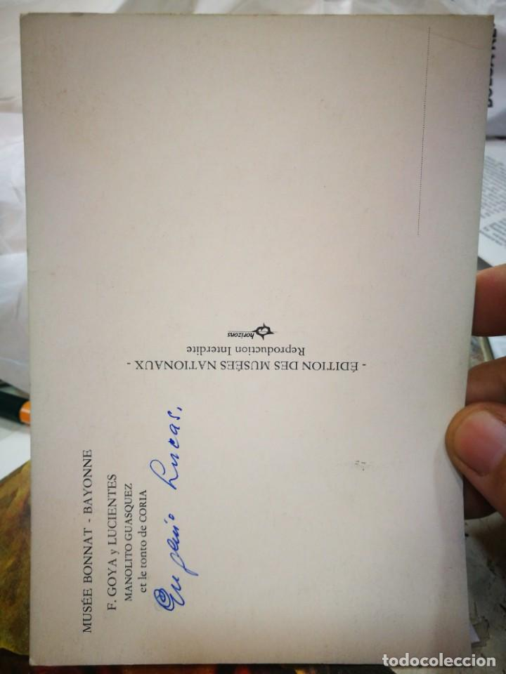 Postales: Postal FRANCISCO GOYA Y LUCIENTES Manolito Guasquez et le Tonto de Coria MUSEE BONNAT BAYONNE escrit - Foto 2 - 222071758