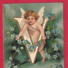 Postales: AF7 ANGEL ANGELITO ALFABETO ABECEDARIO LETRA V CON FLORES POCO CORRIENTE POSTAL GOFRADA FECHA:1905. Lote 229176710