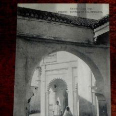 Postales: ANTIGUA POSTAL - PROTECTORADO ESPAÑOL EN MARRUECOS - LARACHE - ENTRADA DE UNA MEZQUITA - EDICION CAS. Lote 39591840
