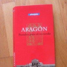 Postales: ARAGON POSTALES PARA EL RECUERDO, 144 POSTALES EDITADAS PERIODICO ARAGON. Lote 45404639