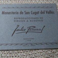 Postales: MONASTERIO SAN CUGAT DEL VALLÉS. REPRODUCCIONES DE DIBUJOS A XILOSTILO (JULIO PASCUAL) 1952. . Lote 48369053