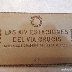 Postales: ESTACIONES DEL VÍA CRUCIS. G. FUGEL. Lote 121120695