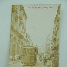 Postales: ANTIGUA POSTAL Nº 76 CARTAGENA CALLE DEL CARMEN. Lote 178274953