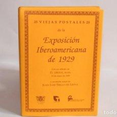 Postales: 25 VIEJAS POSTALES DE LA EXPOSICION IBEROAMERICANA DE 1929. Lote 203794190