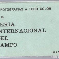 Postales: MADRID FERIA INTERNACIONAL DEL CAMPO BLOC CON 10 POSTALES ED. FOTO LOREN LIT. GAEZ. AÑO 1965. Lote 205438050