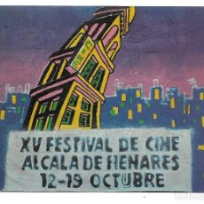 Postales: XV FESTIVAL DE CINE DE ALCALA DE HENARES.12-19 OCTUBRE.1985-FOTO-JOSE SABORIT-PINTURA-ALFRD.LORENTE. Lote 205842067