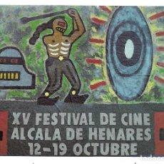 Postales: XV FESTIVAL DE CINE DE ALCALA DE HENARES.12-19 OCTUBRE.1985-FOTO-JOSE SABORIT-PINTURA-CESAR FZ.ARIAS. Lote 205845220