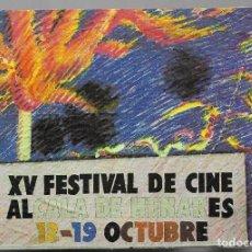 Postales: XV FESTIVAL DE CINE DE ALCALA DE HENARES.12-19 OCTUBRE.1985-FOTO-JOSE SABORIT-PINTURA- RUFINO MINGO. Lote 205845640