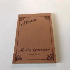 Postales: ÁLBUM POSTALES MARIA GUERRERO. Lote 220898196