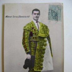 Postales: POSTALES ANTIGUAS DE ESPAÑA TAUROMAQUIA TOREROS MANUEL TORRES (BOMBITA III). Lote 204808948