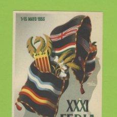 Postales: POSTAL VALENCIA - XXXI-FERIA MUESTRARIO 1953-ILUSTARADOR ALVAREZ GAMER- LIT.ORTEGA-P 239. Lote 18303763