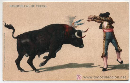 BANDERILLAS DE FUEGO. SONORA NEWS CO. MÉXICO. ANTERIOR A 1906. (Postales - Postales Temáticas - Especiales)