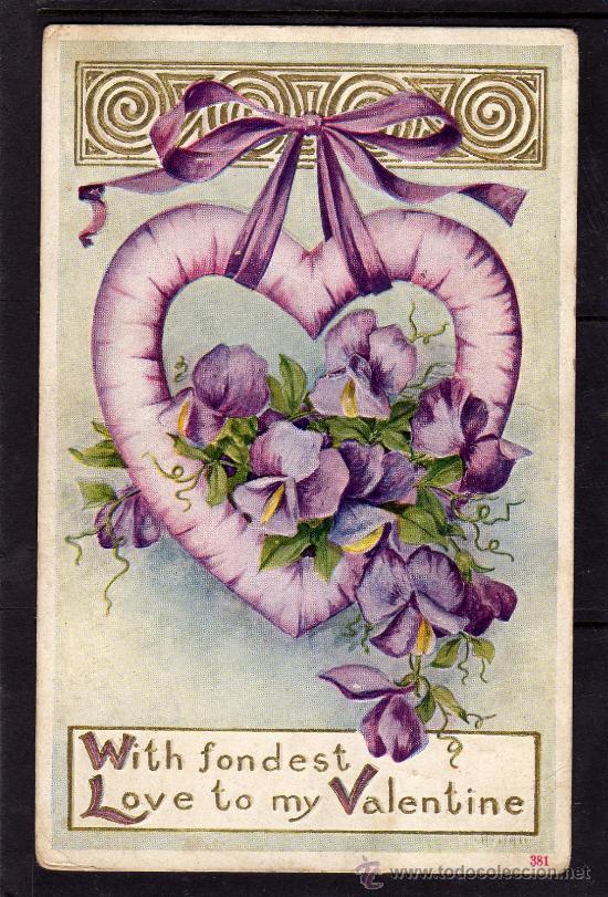 TARJETA POSTAL DE FELICITACIÓN 1910, CON MAS TIERNO AMOR A MI SAN VALENTÍN, LAZO CORAZÓN Y FLORES (Postales - Postales Temáticas - Especiales)