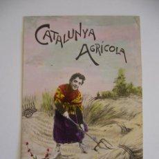 Postales: POSTAL CATALANISTA. CATALUNYA AGRÍCOLA. CIRCULADA 1907. . Lote 39920300