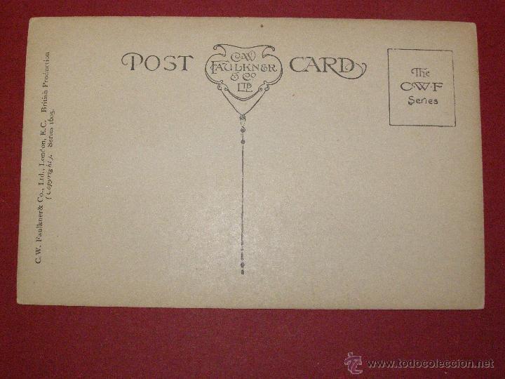 Postales: Bonita y original POSTAL - C.W. FAULKNER & CO. LTD. LONDON - SERIES 1605 - Sin Circular - - Foto 2 - 40481239