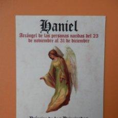 Postales: POSTAL HANIEL. ARCÁNGEL DEL 23 DE NOVIEMBRE AL 31 DE DICIEMBRE - DIVERSOS AUTORES. Lote 36979500