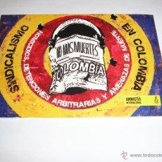 Postales: SINDICALISMO EN COLOMBIA NO MAS MUERTES-AMNISTIA INTERNACIONAL. Lote 40979689