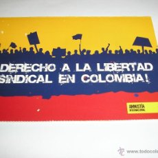 Postales: COLOMBIA-DERECHO A LA LIBERTAD SINDICAL-AMNISTIA INTERNACIONAL. Lote 40979699