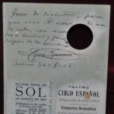 Postales: CURIOSA POSTAL TROQUELADA DEL TEATRO CIRCO ESPAÑOL. TEMPORADA 1905-1906. ECLIPSE SOLAR AÑO 1905. Lote 41156956