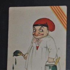 Postales: ANTIGUA POSTAL CATALANISTA. SALUT I PELAS. PERSONAJE. ESCRITA. Lote 43411521